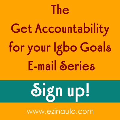 Sign up for the Igbo Accountability Email Series