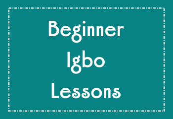 Beginner Igbo Language Lessons Online