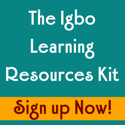 Sign up for the Igbo Resources Kit Series